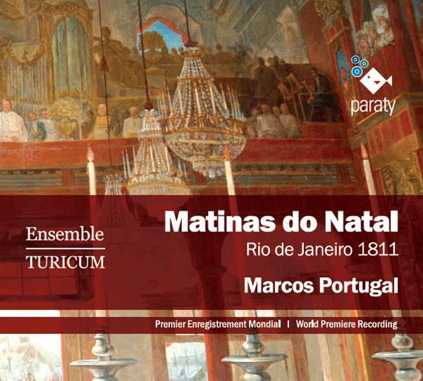 Matinas do Natal, Rio de Janeiro 1811, Marcos Portugal